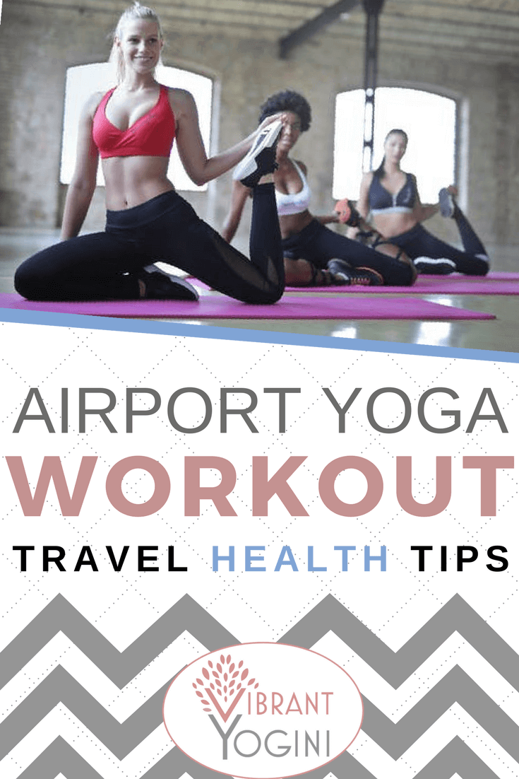 Airport Yoga Workout Travel Health Tips (1)