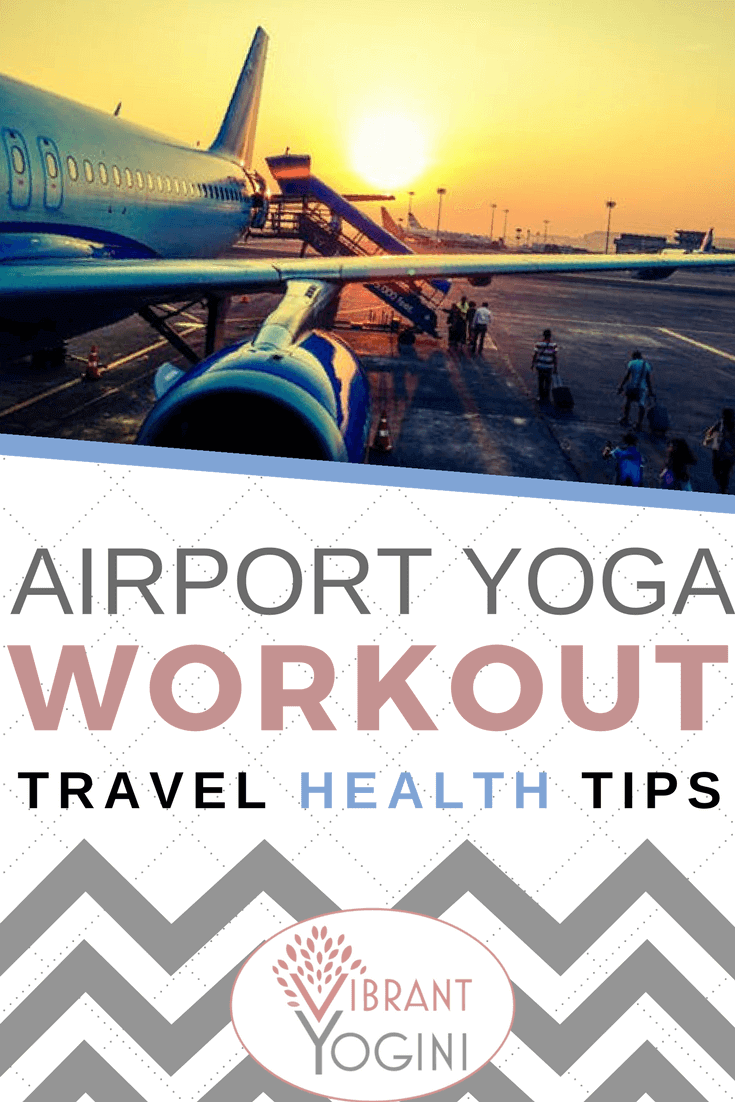 Yoga Travel Workout No Equipment Airport Yoga