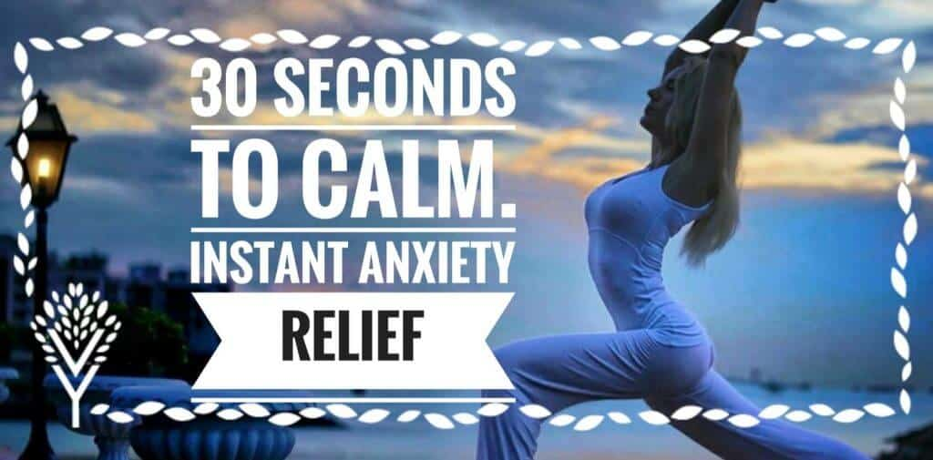 30 Seconds To Calm: Instant Anxiety Relief