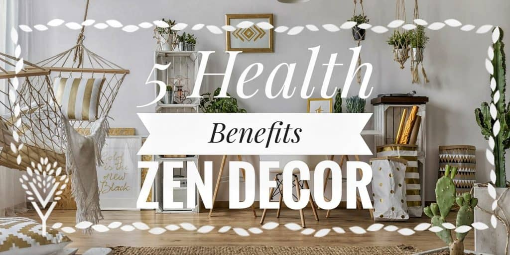 5 Health Benefits Home Decor
