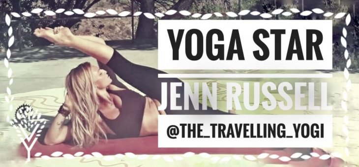 Yoga Stars Interview With: Jenn Russell [The_Travelling_Yogi]