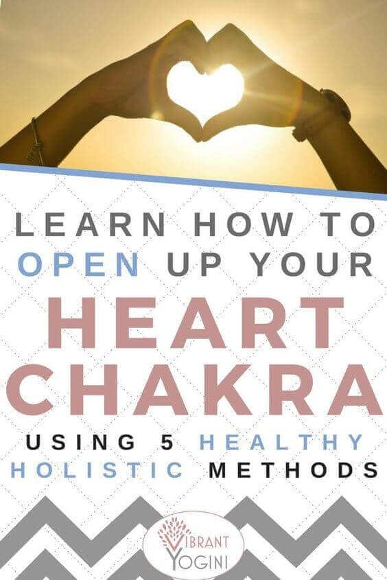 The Ultimate Guide for Opening Heart Chakra 4