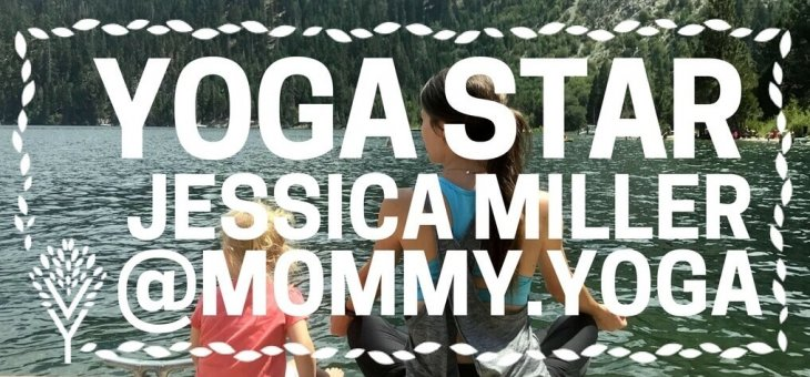 YOGA STARS INTERVIEW WITH: Jessica [Mommy.Yoga]