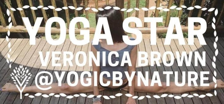 YOGA STARS INTERVIEW WITH: Veronica Brown