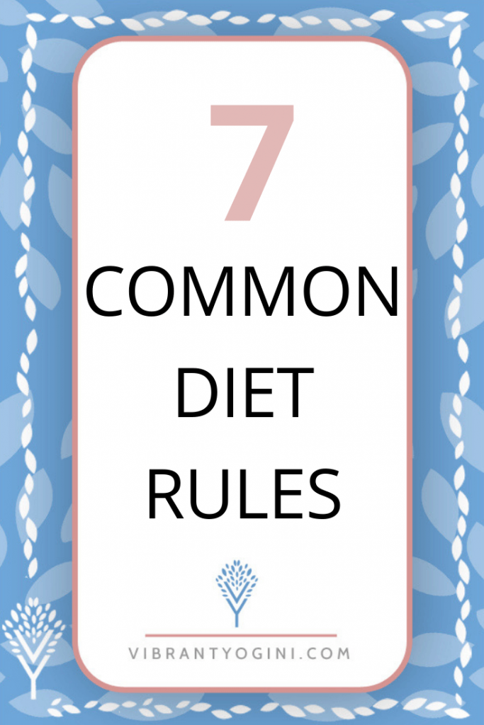 7 common diet rules pinterest 2