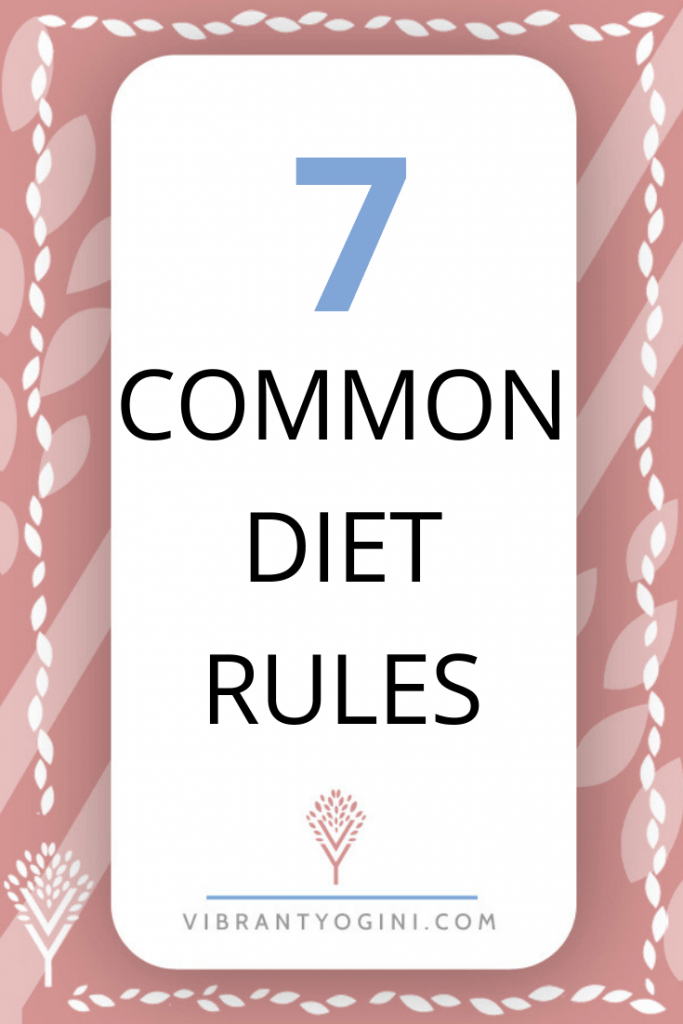7 common diet rules pinterest 1